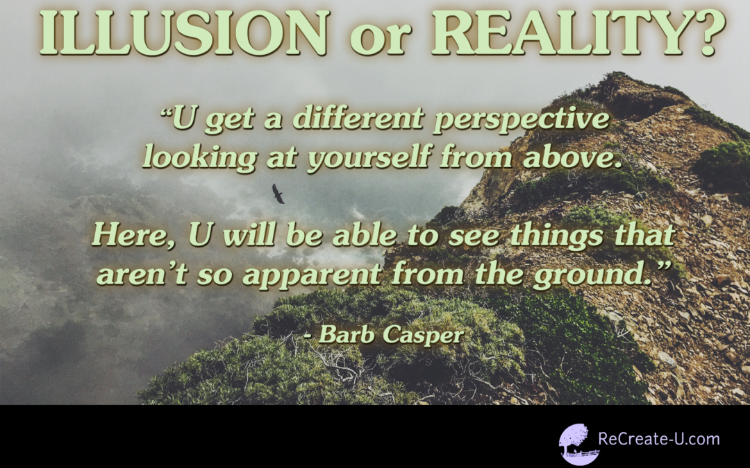Illusion or Reality?